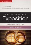 Exalting Jesus In Song Of Songs