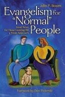 "Evangelism for ""Normal"" People"