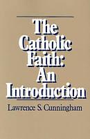 The Catholic Faith Introduction