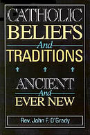 Catholic Beliefs and Traditions