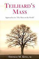 Teilhard's Mass