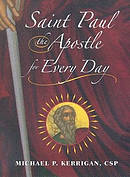 Saint Paul the Apostle for Every Day