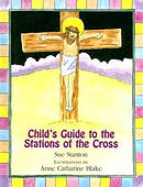 Child's Guide to the Stations of the Cross