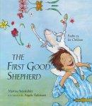The First Good Shepherd