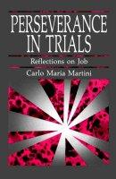 Perseverance in Trials