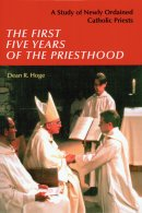 First Five Years of the Priesthood