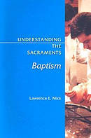 Understanding the Sacraments