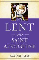 Lent with Saint Augustine
