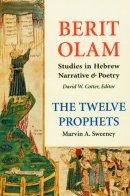 The Twelve Prophets Vol 1 : Hosea, Joel, Amos, Obadiah, Jonah : Berit Olam