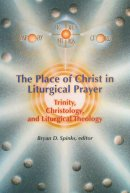 The Place of Christ in Liturgical