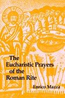Eucharistic Prayers of the Roman Rite