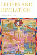 Letters And Revelation: The Saint John's Bible