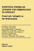 Essential Papers on Judaism and Christianity in Conflict