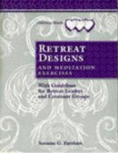 Retreat Designs& Meditation Exercises