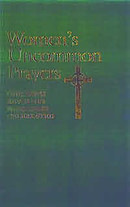 Women's Uncommon Prayers: Our Lives Revealed, Nurtured, Celebrated