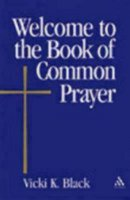 Welcome to the Book of Common Prayer