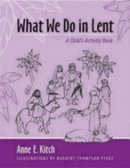 What We Do in Lent