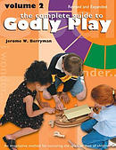 Complete Guide to Godly Play: Revised and Expanded: Volume 2
