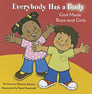 Everybody Has a Body: God Made Boys and