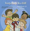 Every Body Is a Gift (Tob for Tots)