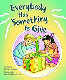 Everybody Has Someth to Give