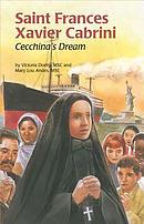 Saint Frances Xavier Cabrini: Cecchina's Dream