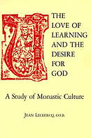 The Love of Learning and the Desire for God