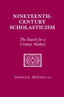 Nineteenth Century Scholasticism