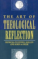The Art of Theological Reflection