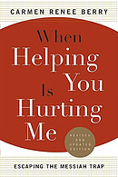 When Helping You Is Hurting ME: Escaping the Messian Trap
