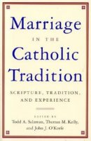 Marriage and the Catholic Tradition