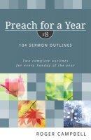 Preach For A Year: Volume 8