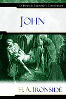 John: Ironside Expository Commentaries