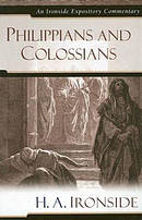 Philippians & Colossians : Ironside Expository Commentary