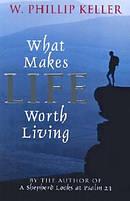 What Makes Life Worth Living Pb
