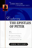 1 & 2 Peter : John Phillips Commentary Series