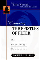 1 & 2 Peter : John Phillips Commentary Series