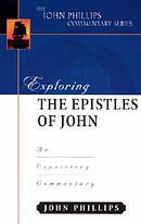 1 2 & 3 John : John Phillips Commentary Series