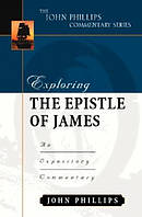 James : John Phillips Commentary Series
