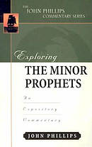 Minor Prophets : John Phillips Commentary Series