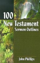 100 New Testament Sermon Outlines