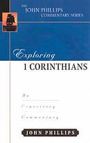1 Corinthians: John Phillips Commentary Series