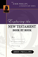 Exploring The New Testament Book By Book  : John Phillips Commentary Series