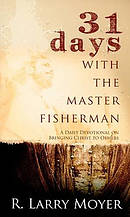 31 Days With The Master Fisherman