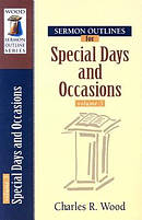 Sermon Outlines 1On Special Days and Occasions