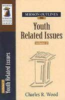 Sermon Outlines On Youth Related Issues 2