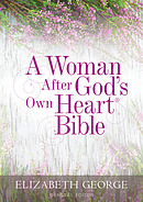 A Woman After God's Own Heart Bible