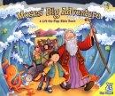 Moses' Big Adventure: Lift-The-Flap
