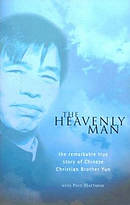 Heavenly Man : The Remarkable True Story Of Chinese Christian Brother Yun