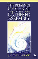 The Presence of Christ in the Gathered Assembly